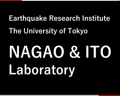 Nagao Laboratory / Earthquake Research Institute, The University of Tokyo, Research Center for Large scale Earthquake, Tsunami and Disaster